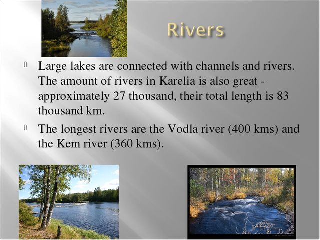 Large lakes are connected with channels and rivers. The amount of rivers in K...
