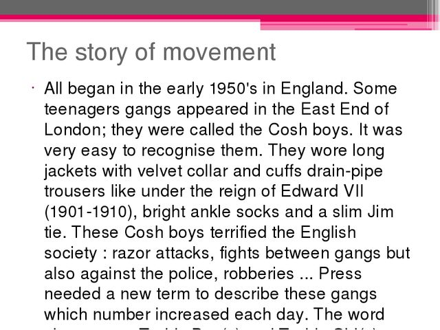 The story of movement All began in the early 1950's in England. Some teenager...