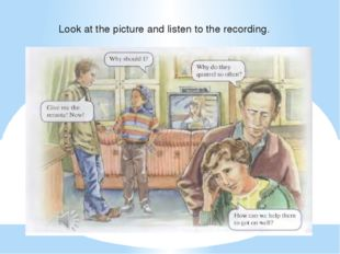 Look at the picture and listen to the recording.