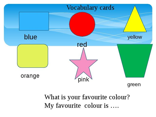 Vocabulary cards blue red yellow orange pink green What is your favourite co...