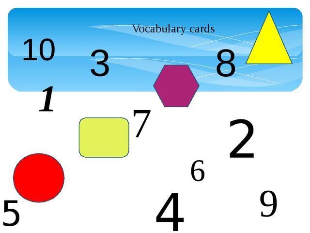 Vocabulary cards 1 2 3 4 5 6 7 8 9 10