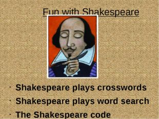 Fun with Shakespeare Shakespeare plays crosswords Shakespeare plays word sea