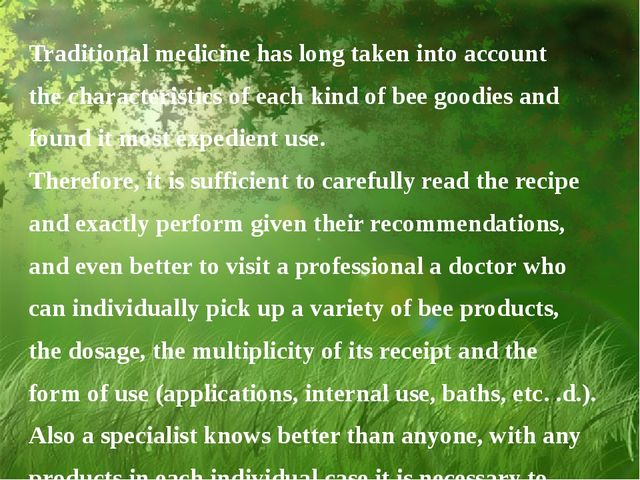 Traditional medicine has long taken into account the characteristics of each...