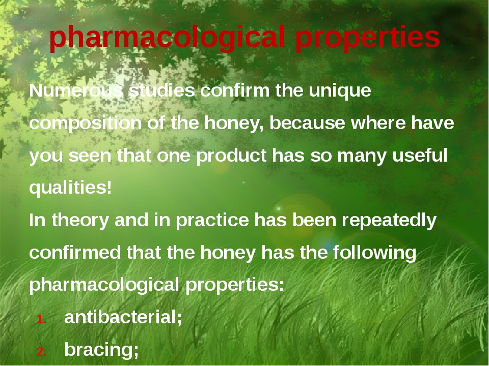 pharmacological properties Numerous studies confirm the unique composition of...