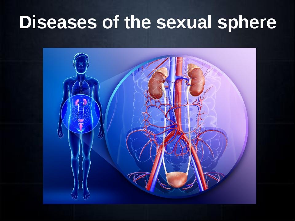 Diseases of the sexual sphere