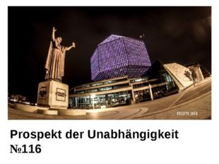 Prospekt der Unabhängigkeit №116