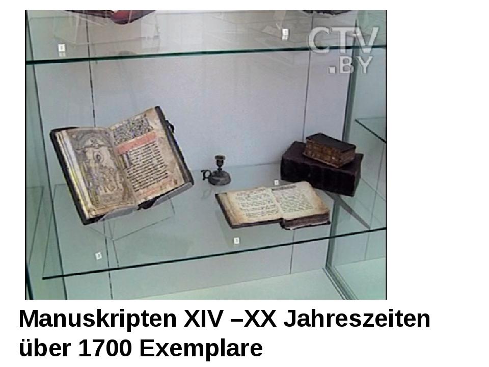 Manuskripten XIV –XX Jahreszeiten über 1700 Exemplare