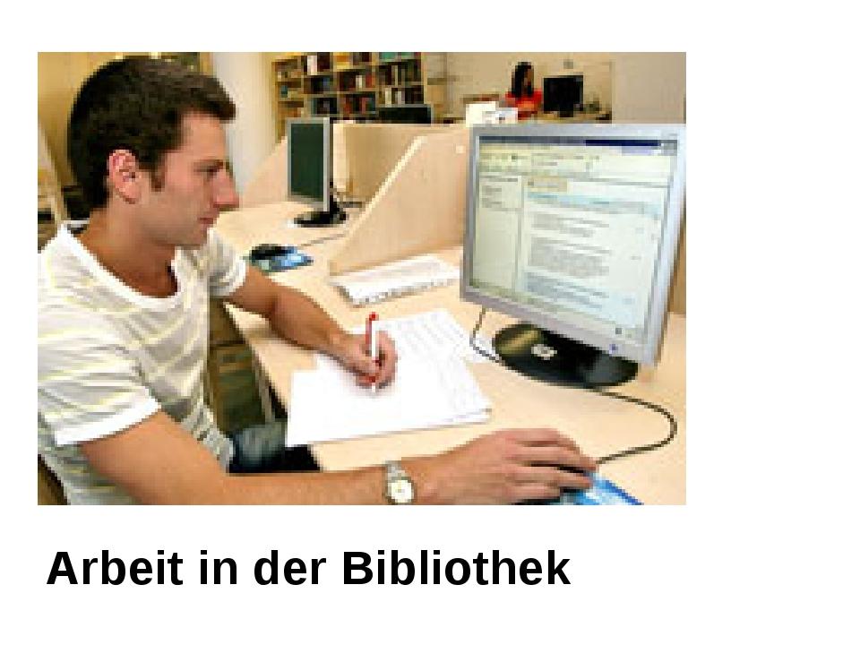 Arbeit in der Bibliothek