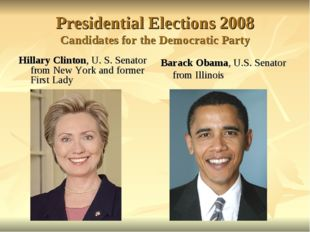 Presidential Elections 2008 Candidates for the Democratic Party Hillary Clint