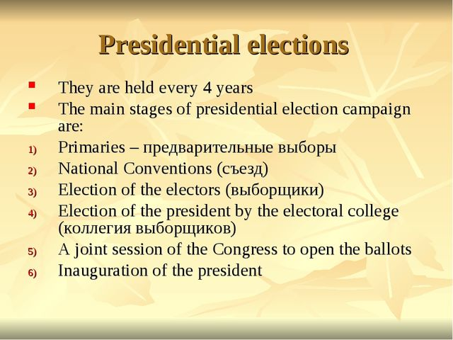 Presidential elections They are held every 4 years The main stages of preside...