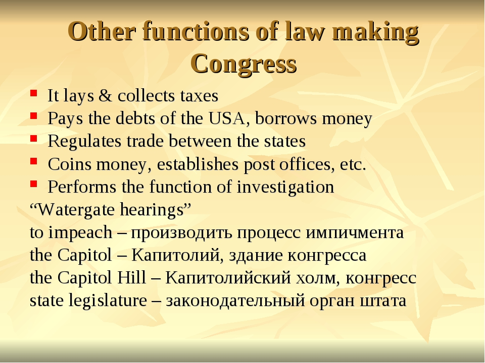 Other functions of law making Congress It lays & collects taxes Pays the debt...