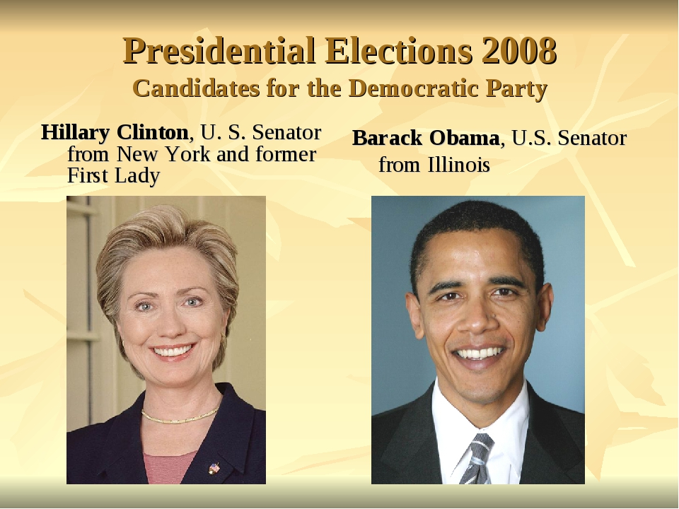 Presidential Elections 2008 Candidates for the Democratic Party Hillary Clint...