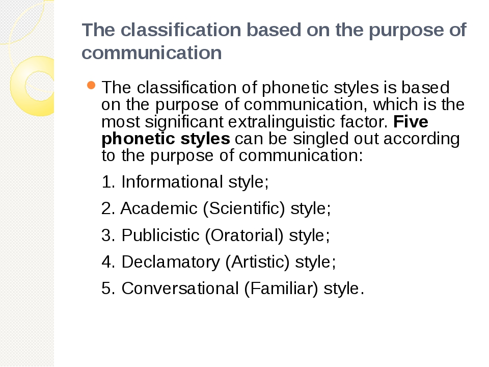The classification based on the purpose of communication The classification o...