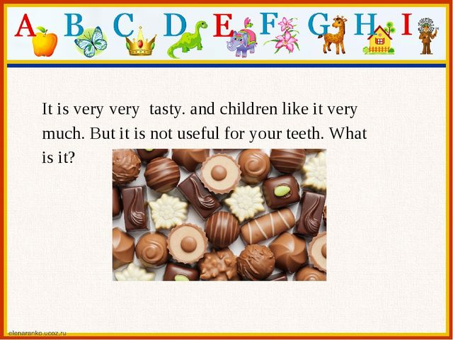 It is very very tasty. and children like it very much. But it is not useful f...
