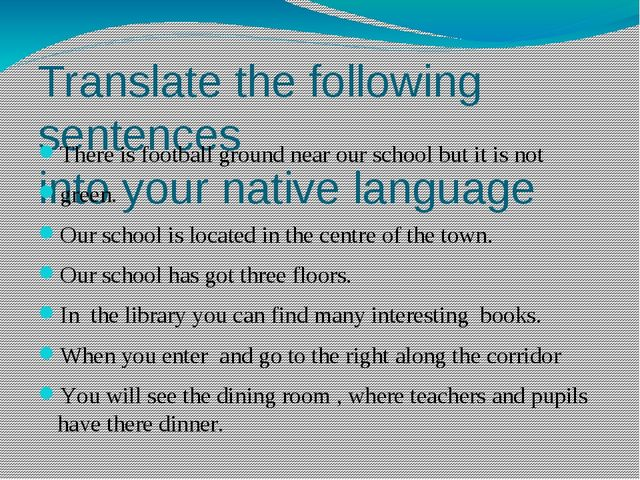 Translate the following sentences into your native language There is football...