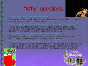 """Why"" questions. Why is Christmas sometimes spelt Xmas ? The word for Christ"