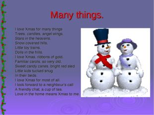Many things. I love Xmas for many things Trees, candles, angel wings, Stars i