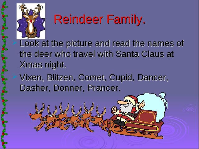Reindeer Family. Look at the picture and read the names of the deer who trave...
