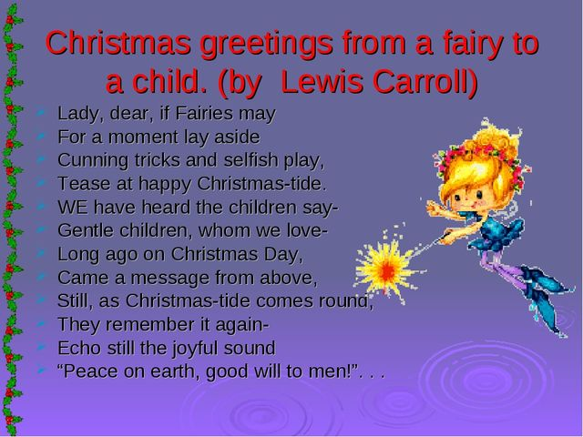 Christmas greetings from a fairy to a child. (by Lewis Carroll) Lady, dear, i...