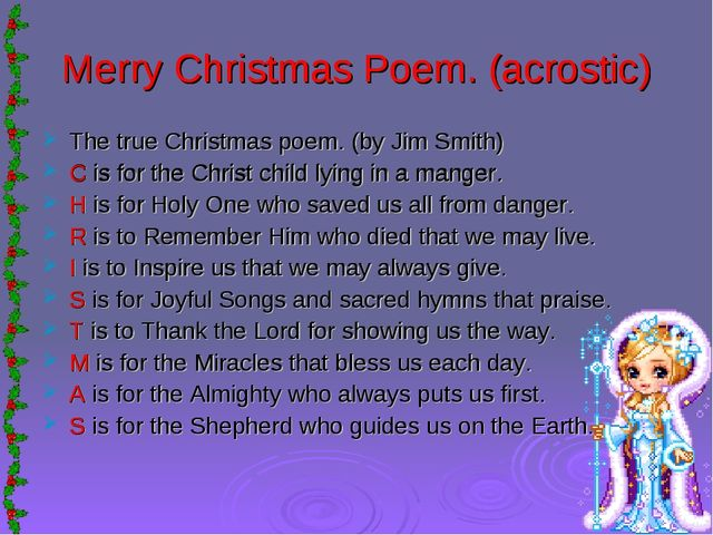 Merry Christmas Poem. (acrostic) The true Christmas poem. (by Jim Smith) C is...