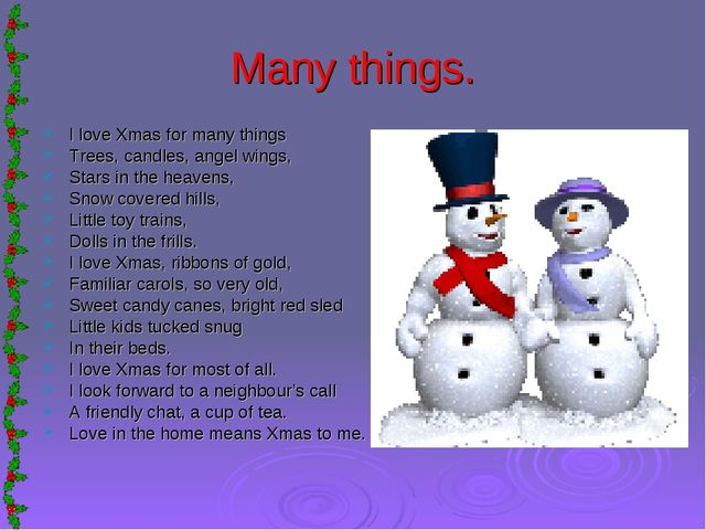 Many things. I love Xmas for many things Trees, candles, angel wings, Stars i...