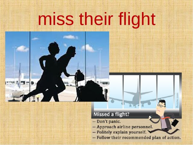 miss their flight