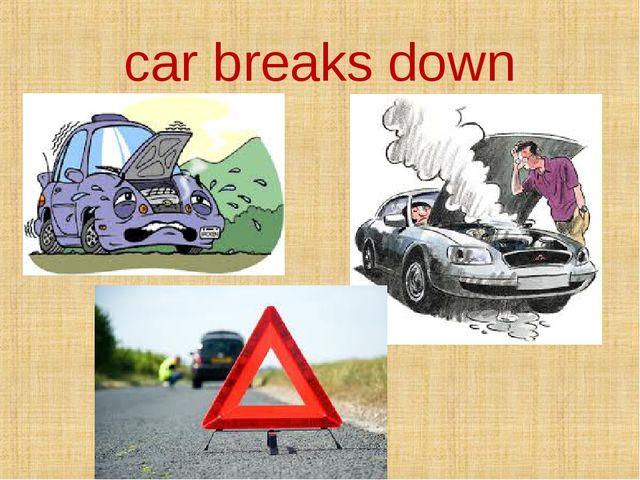 car breaks down