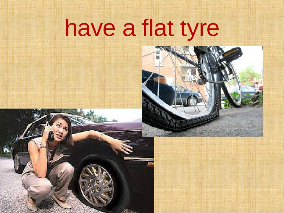 have a flat tyre