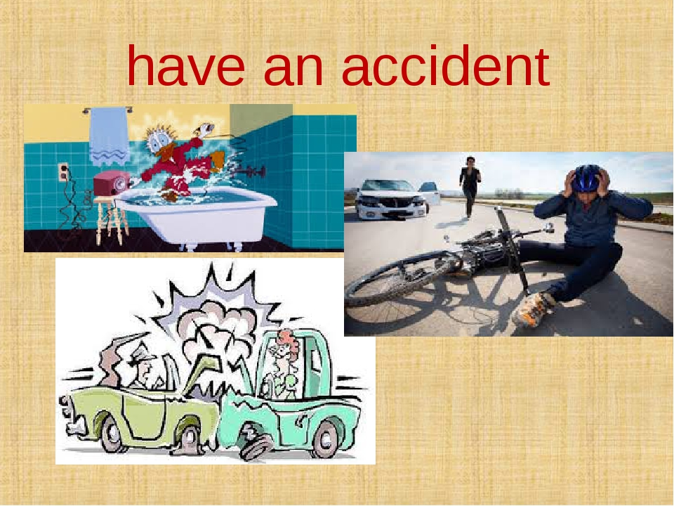 have an accident