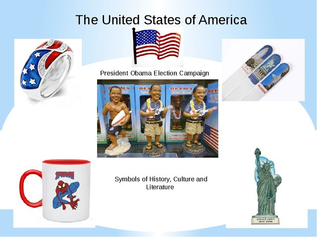 The United States of America President Obama Election Campaign Symbols of His...
