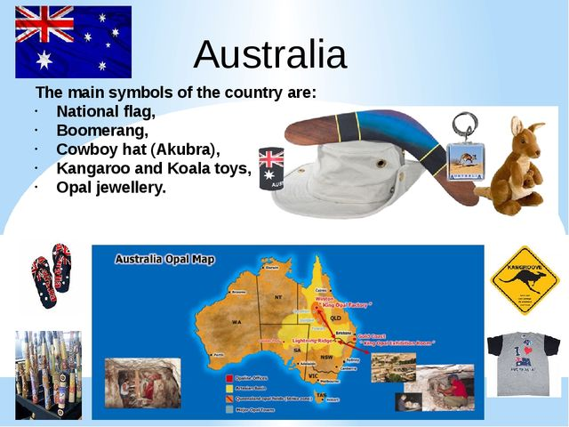 Australia The main symbols of the country are: National flag, Boomerang, Cowb...