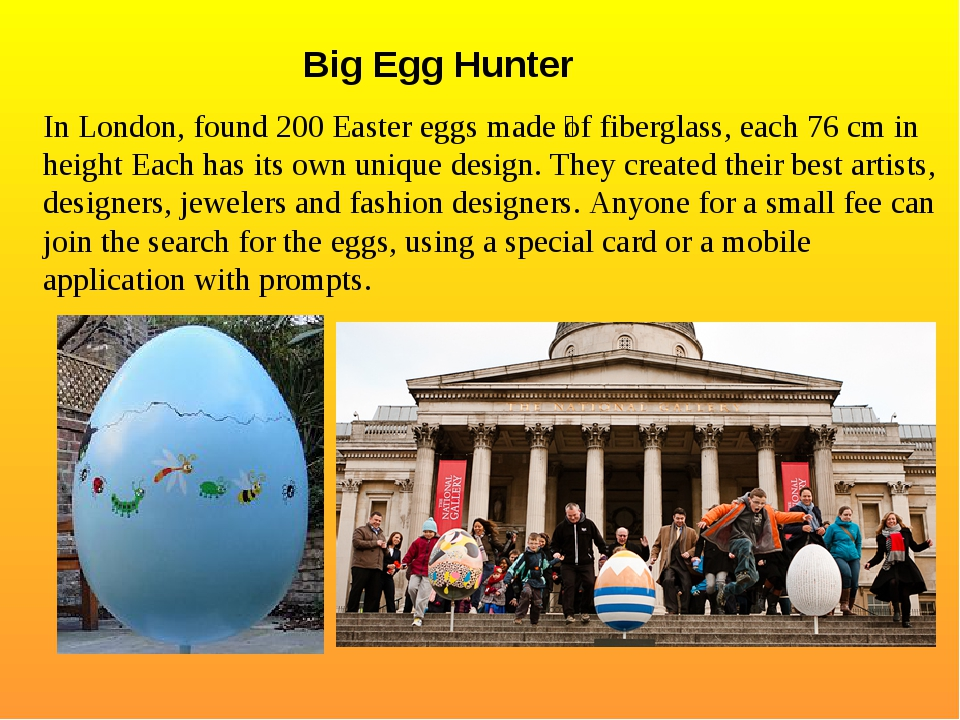 Big Egg Hunter In London, found 200 Easter eggs made ​​of fiberglass, each 7...