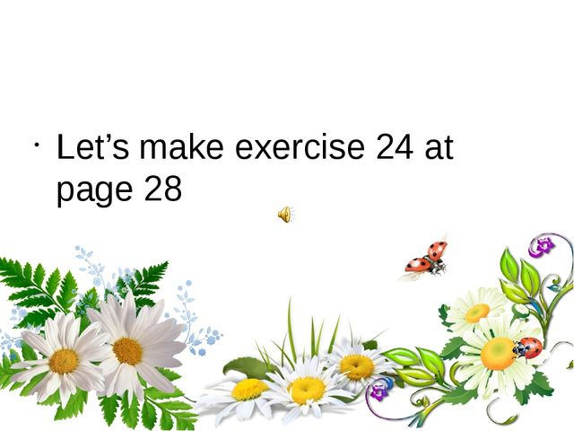 Let's make exercise 24 at page 28