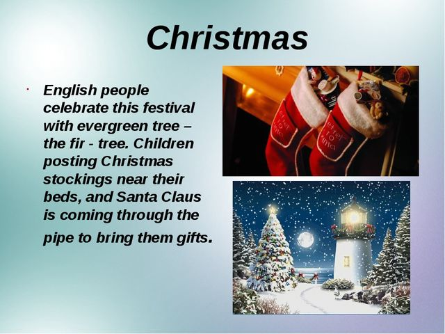Christmas English people celebrate this festival with evergreen tree – the f...