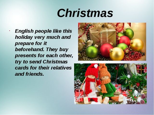 Christmas English people like this holiday very much and prepare for it befo...