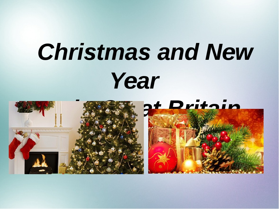 Christmas and New Year in Great Britain