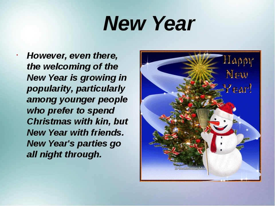 New Year However, even there, the welcoming of the New Year is growing in po...