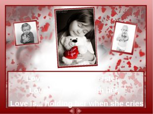 Love is...your baby sister, Love is...playng with her, Love is... holding he