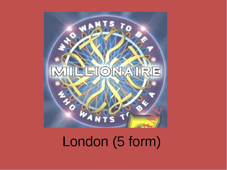 London (5 form)