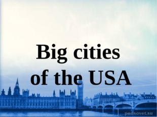 Big cities of the USA