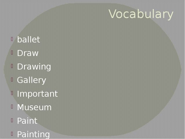 Vocabulary ballet Draw Drawing Gallery Important Museum Paint Painting theatre