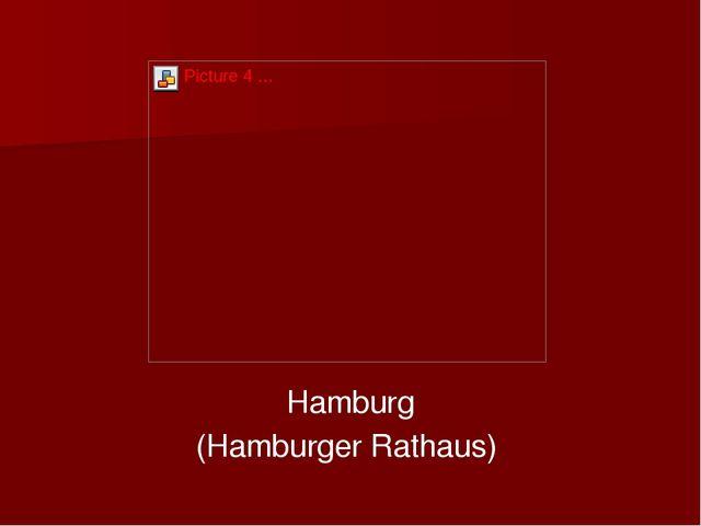Hamburg (Hamburger Rathaus)