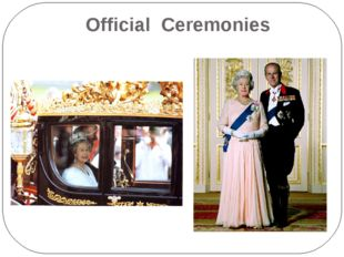 Official Ceremonies