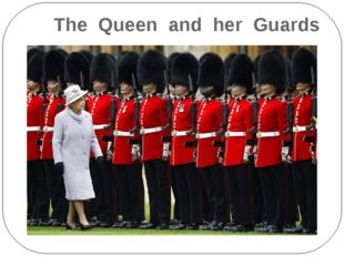 The Queen and her Guards
