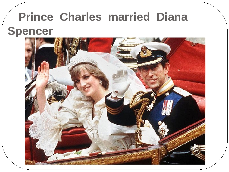 Prince Charles married Diana Spencer on the 29-th of July 1981.