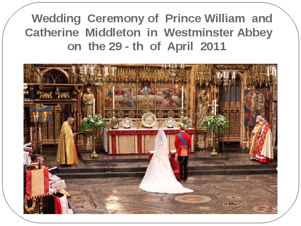 Wedding Ceremony of Prince William and Catherine Middleton in Westminster Ab...