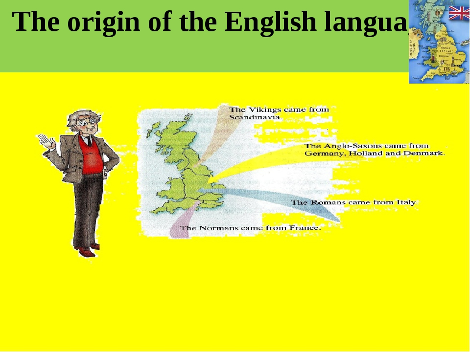 The origin of the English language