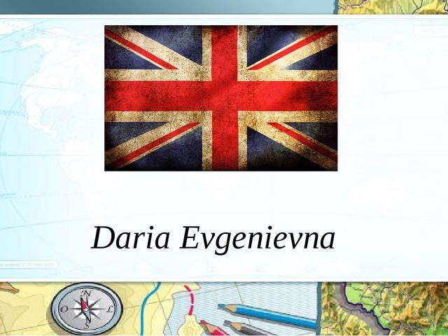 Daria Evgenievna