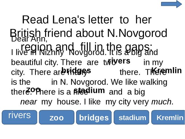 Read Lena's letter to her British friend about N.Novgorod region and fill in...