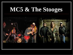 МС5 & The Stooges